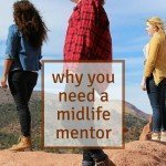 Are you feeling lost and need inspiration? Maybe you need some guidance.Check out why a midlife mentor would help you achieve purpose in the prime of life.