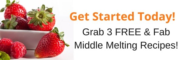 Melt Midlife Middle with These Fab Recipes!
