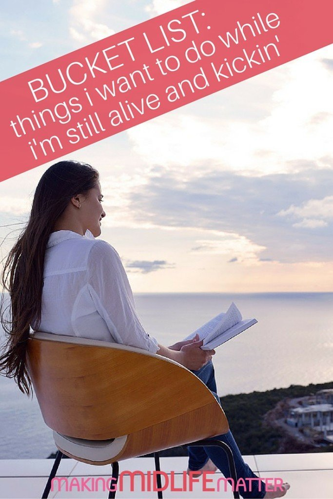 "In the spirit of a-bucket-list-that-isn't-a-bucket-list, here are 50 things to consider if and when you decide to venture into the ""things you want to do while you're still alive and kickin'"" territory."