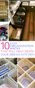 These 10 pantry organization hacks are THE BEST. Create your dream kitchen that will look less cluttered and that you will WANT to cook in.
