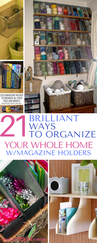 You can literally organize every area of your home with magazine holders. And the fact that you can buy them at the dollar store is a bonus. Here are 21 ideas to get you started.
