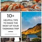 The best travel tips for your Tasmania vacation. What to bring and how to make the most of your 2 week stay.