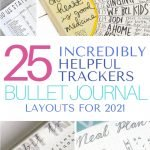 Need some tips and inspiration to get yourself organized and track your life in 2021? Here are 25+ bullet journal layouts, spreads and collections to help you. #bujo #bulletjournal #journal