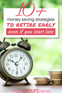 Feel like it is too late for you and you will have to work till you are 65 or later? Here are strategies to help you get on track to retire early, even if you start after 35. #moneysaving #retirement #budget #finance