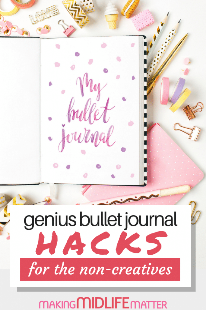 If you are not artsy, you may be struggling with making your bullet journal look pretty as well as functional. Here are some bullet journal hacks that actually work for non-creatives. Click through to see my tips.#bulletjournal #planner