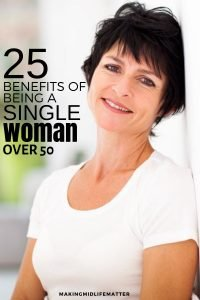 Divorced, widowed or in between relationships? Not being part of a pair doesn't have to mean you are alone and unhappy. Learn to embrace the benefits of being a single woman in your 50's. #relationships #single #over50