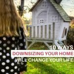 Downsizing your home may seem like a daunting task and a lot of hassle but it is so worth it! Click thru to learn the benefits of moving to a smaller house. #downsize #savemoney #declutter #minimalism