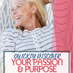Are you struggling trying to find out what to do in your second half of life? Check out one quick way to discover your purpose & passion. Midlife transition is your bridge to true happiness. #findyourpurpose #midlife