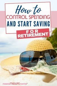It is never too late to learn how to control spending and start saving for retirement. It all starts with a spending analysis. Click through to learn how. #budget #controlspending #savemoney #saveforretirement