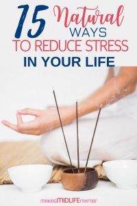 Feeling stressed out, overwhelmed and anxious? There are ways to reduce stress and anxiety without medication. Here are 15 powerful and practical things you can do to reduce stress in your life naturally! #stressrelief #selflove #selfcare #mindfulness #compassion #selfcompassion