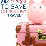 Ever wonder how some people can afford to travel so often? Here are some easy ways to save on holiday travel that will help you travel farther and to places you previously thought were way out of your budget. #Travel #Budget #CheapTravel #TravelAdvice #holiday #vacationtips #CheapFlights #CheapAccomodations #SaveMoney
