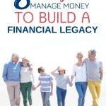 If you want to create a financial legacy for your children and grandchildren, these tips can help you to build a nest egg that they can use to enjoy a comfortable life for many years to come. What are you waiting for? Start building your wealth with these 8 tips and protecting your family's future today!