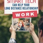 Smart technology has completely changed the way we communicate and has made managing a long distance relationship easier and less stressful. Here are different methods to use plus some tips to make sure you don't over do it.