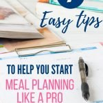 Meal planning can save you so much time, money and mental effort. If you are still on the fence on whether or not it is for you, check out these benefits plus tips to get you started today.