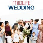 Getting married after 50? Whether it's your first foray down the aisle or your second, follow these tips to create your perfect midlife wedding.