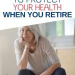 Are you moving towards your retirement? If you make the right decisions here it's not a cliche to say that these can be the best years of your life. But what are the right decisions to ensure you have a long and healthy life ahead?
