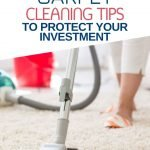 Carpets can be very expensive but can add value to your home. Here are carpet cleaning tips that will protect your investment from stains and odours.