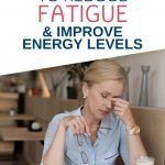 Are you always tired? Here are 11 useful ways to decrease fatigue and improve your energy levels so that you can feel better and get more done.