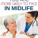 No matter how healthy you are, you're going to face different health challenges as you approach midlife. Knowing what to expect in your 50's and making lifestyle adjustments will help ensure you live an active life for many years to come.