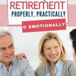 You have been looking forward to retiring your whole working life. Preparing for retirement properly includes looking at your needs practically and emotionally so that you can enjoy your life and stay healthy for as long as possible.