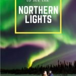 Seeing the northern lights is high on many travelers' bucket lists. Check out this list of the 10 best places to see the northern lights that offer a high probability of a spectacular light show.