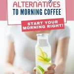If you are trying to reduce your caffeine intake and looking for healthier options, here are 5 alternatives to your morning coffee that will help you start your day with more energy.